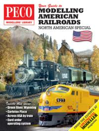 Peco Products PM-201 Your Guide to Modelling American Railways