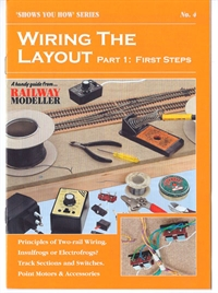 "Peco Products SYH04 Booklet - ""Shows You How"" Series - Wiring the Layout Part 1: First Steps"