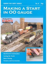 "Peco Products SYH06 Booklet - ""Shows You How"" Series - Making A Start In OO Gauge"