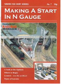 "Peco Products SYH07 Booklet - ""Shows You How"" Series - Making A Start In N Gauge"