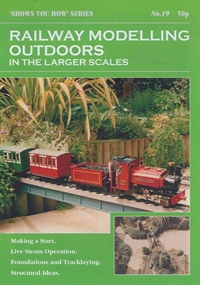 "Peco Products SYH19 Booklet - ""Shows You How"" Series - Railway Modelling Outdoors in the Larger Scales"