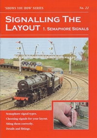 "Peco Products SYH22 Booklet - ""Shows You How"" Series - Signalling the Layout Part 1: Semaphore Signals"