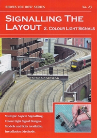 "Peco Products SYH23 Booklet - ""Shows You How"" Series - Signalling the Layout Part 2: Colour Light Signals"