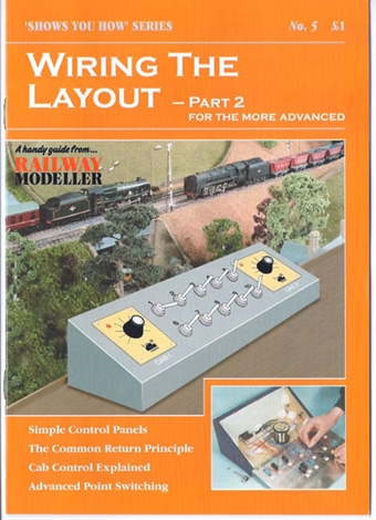 """SYH05 Booklet - """"Shows You How"""" Series - Wiring the Layout Part 2: For the More Advanced"""