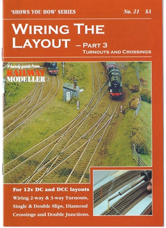 """SYH21 Booklet - """"Shows You How"""" Series - Wiring the Layout Part 3: Turnouts/Points and Crossings"""