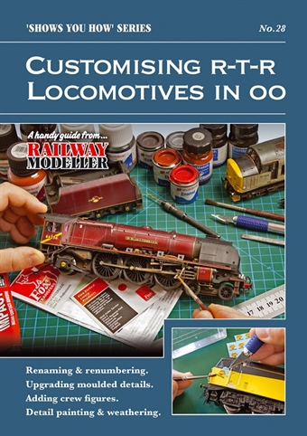"""SYH28 Booklet - """"Shows You How"""" Series - Customising Ready-To-Run locomotives in OO scale"""